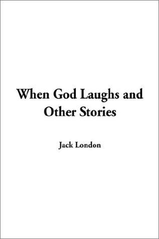Download When God Laughs and Other Stories