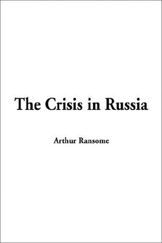 The Crisis in Russia