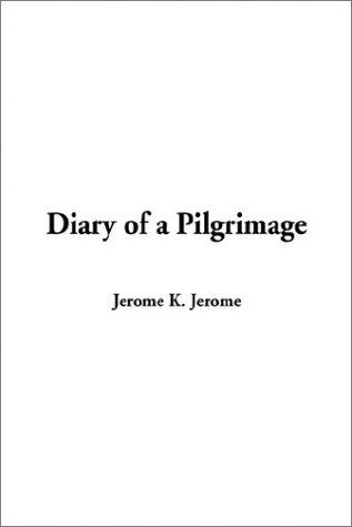 Download Diary of a Pilgrimage
