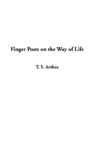 Download Finger Posts on the Way of Life