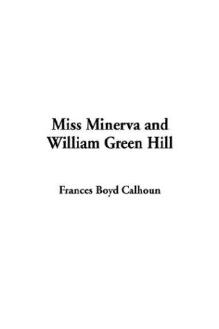 Download Miss Minerva and William Green Hill