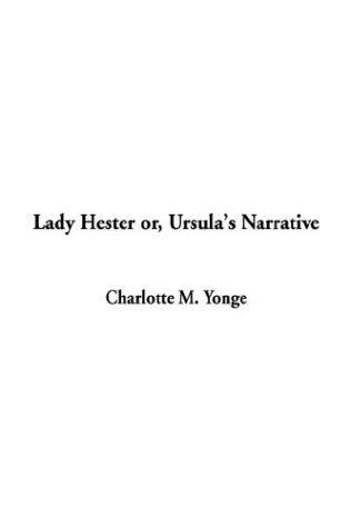 Download Lady Hester Or, Ursula's Narrative