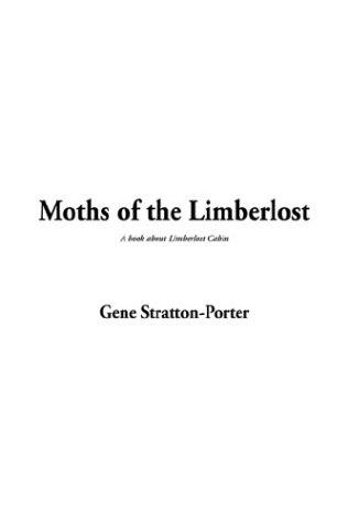 Download Moths of the Limberlost
