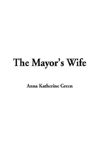 The Mayor's Wife