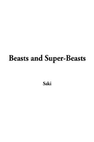 Download Beasts and Super-Beasts