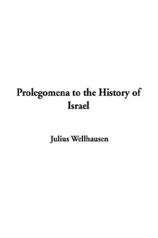 Download Prolegomena to the History of Israel
