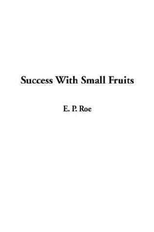 Download Success With Small Fruits