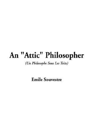 Download An Attic Philosopher