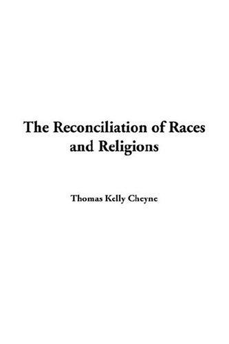 Download The Reconciliation of Races and Religions