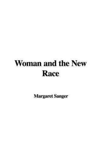 Download Woman and the New Race