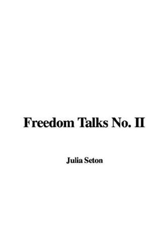 Freedom Talks No. II