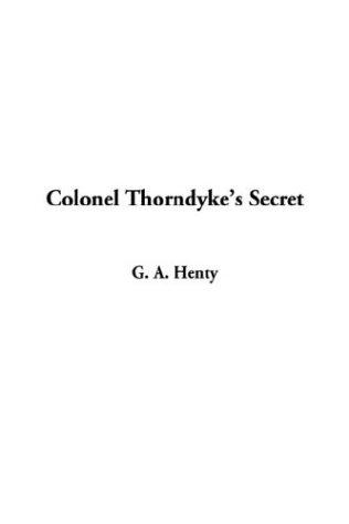 Download Colonel Thorndyke's Secret