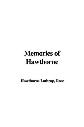 Download Memories of Hawthorne