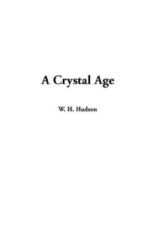 Download A Crystal Age