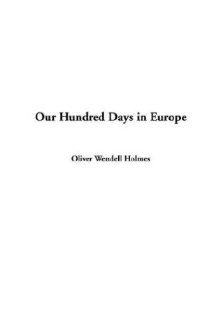 Download Our Hundred Days in Europe