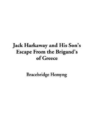 Download Jack Harkaway and His Son's Escape from the Brigand's of Greece