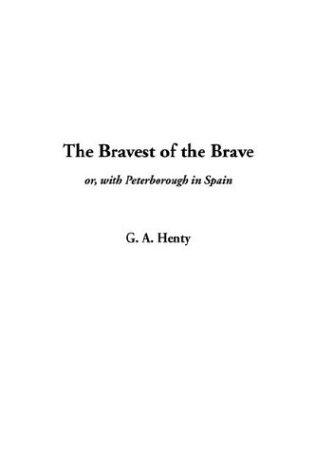 Download The Bravest of the Brave