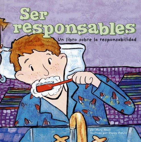 Download Ser Responsables/ Being Responsible