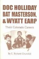 Download Doc Holliday, Bat Masterson, and Wyatt Earp