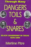 Through Many Dangers, Toils and Snares