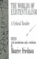 Worlds of Existentialism