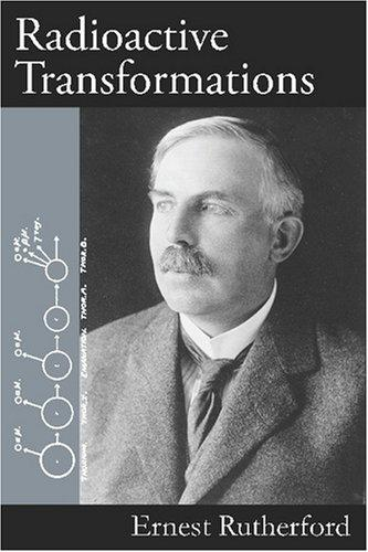 Radioactive transformations by Ernest Rutherford