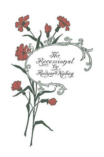 Recessional and Other Poems