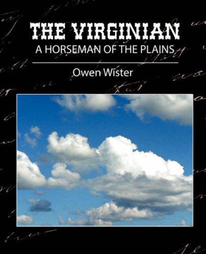 The Virginian – A Horseman Of The Plains