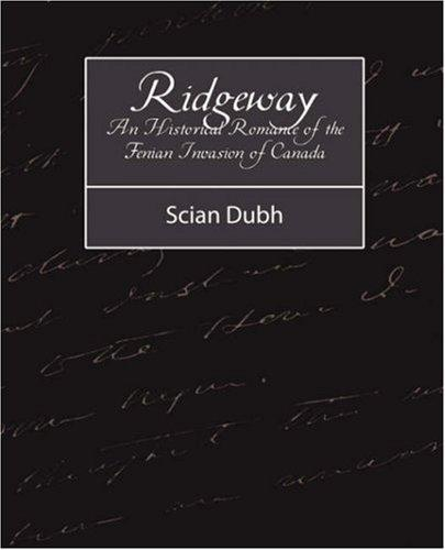 Download Ridgeway – An Historical Romance of the Fenian Invasion of Canada