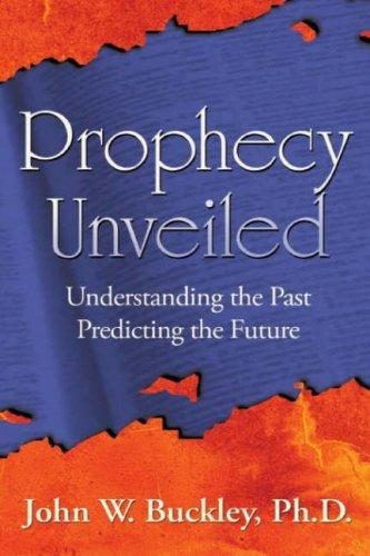 Prophecy Unveiled