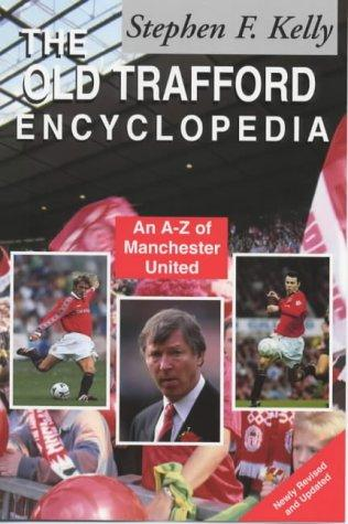 Download The Old Trafford Encyclopedia