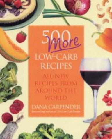 500 More Low-carb Recipes