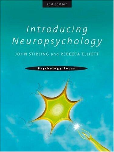 Introducing Neuropsychology (Psychology Focus)