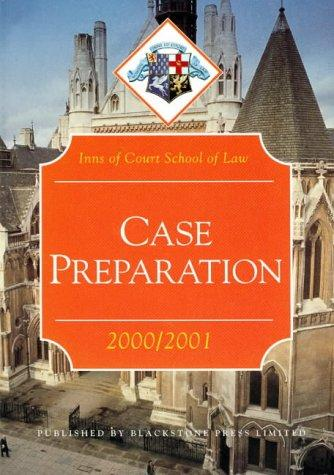 Case Preparation (Inns of Court Bar Manuals)