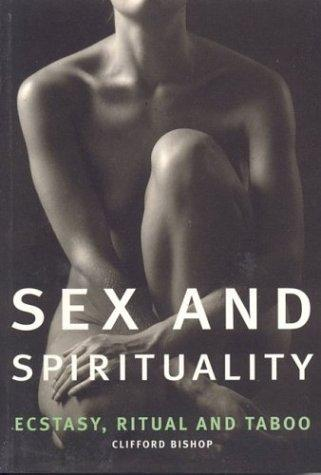 Download Sex and Spirituality