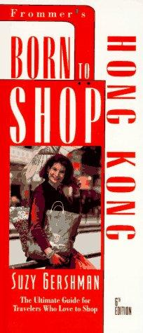 Born to Shop: Hong Kong