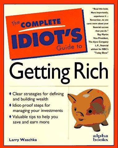 Download The complete idiot's guide to getting rich