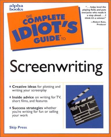 Download The complete idiot's guide to screenwriting