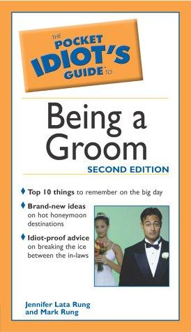 The pocket idiot's guide to being a groom