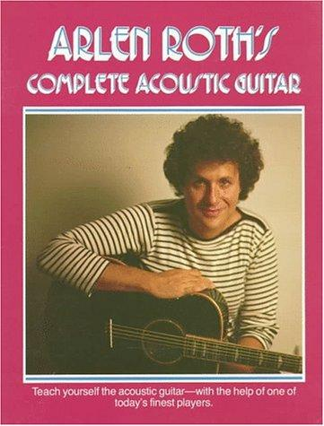 Download Arlen Roth's Complete Acoustic Guitar