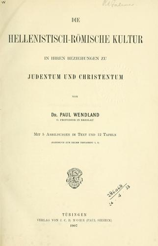 Die hellenistisch-römische kultur in ihren beziehungen zu judentum und christentum