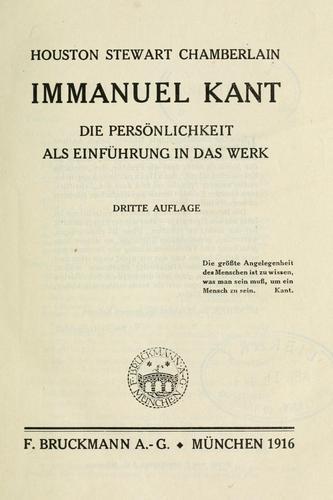 Immanuel Kant, die Persönlichkeit als Einführung in das Werk