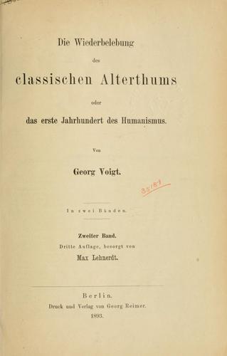 Download Die Wiederbelebung des classischen Alterthums oder das erste Jahrhundert des Humanismus.