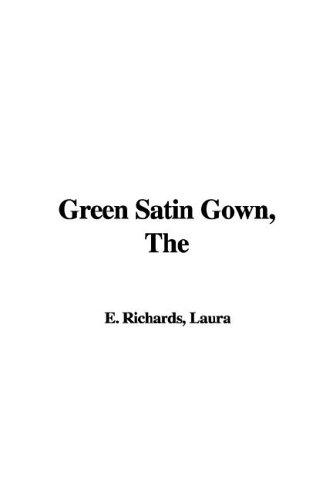 The Green Satin Gown