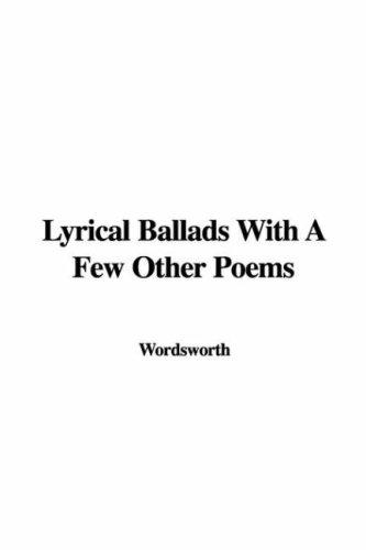 Download Lyrical Ballads With a Few Other Poems