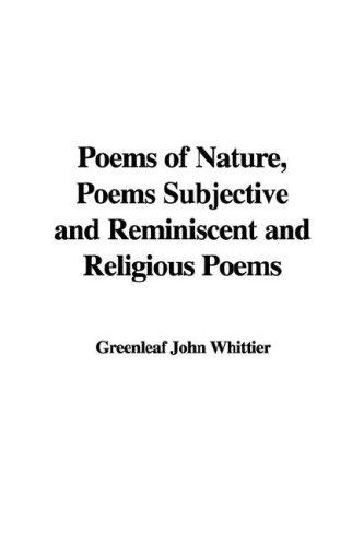 Poems of Nature, Poems Subjective and Reminiscent and Religious Poems