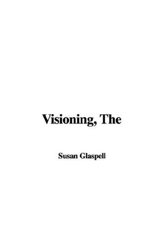The Visioning