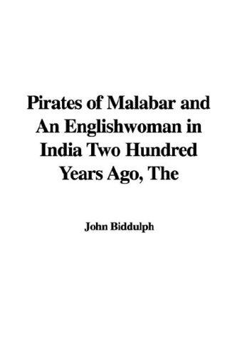 Pirates of Malabar and an Englishwoman in India Two Hundred Years Ago