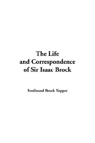 Download The Life And Correspondence of Sir Isaac Brock