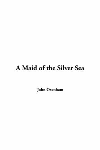 Maid of the Silver Sea
